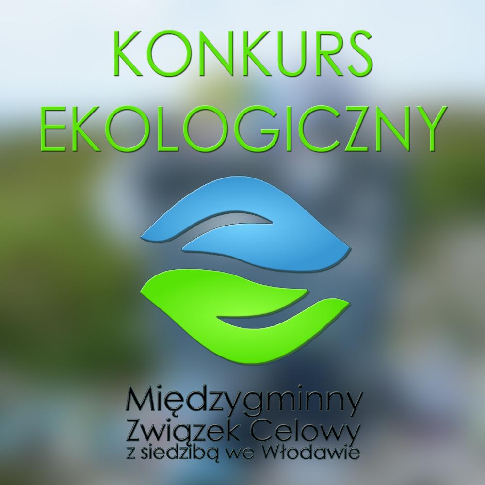 MZC Włodawa: Konkurs ekologiczny dla uczniów szkół średnich