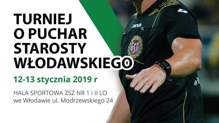Turniej o Puchar Starosty Włodawskiego