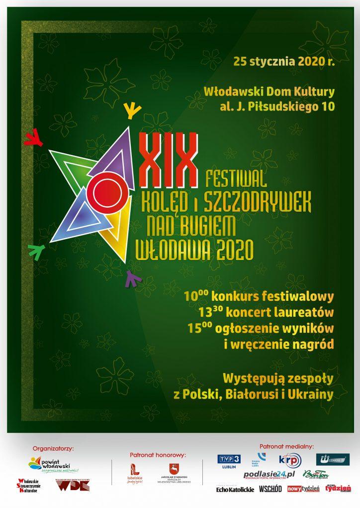 plakat na zielonym tle zapraszający do udziału w wydarzeniu Festiwal Kolęd i Szczodrywek nad Bugiem  - 25 stycznia 2020 we włodawskim domu Kultury - początek o godzinie 10