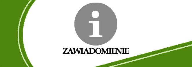 Zawiadomienie Starosty Włodawskiego